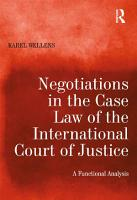 Negotiations in the Case Law of the International Court of Justice PDF