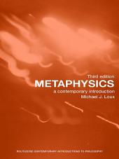Metaphysics: A Contemporary Introduction, Edition 3