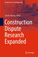 Construction Dispute Research Expanded