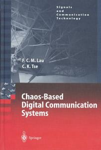 Chaos Based Digital Communication Systems Book