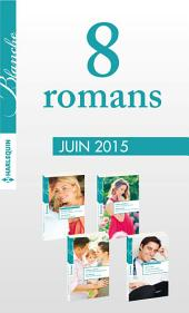 8 romans Blanche (no1222 à 1225 - juin 2015): Harlequin collection Blanche