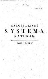 Caroli Linnaei... Systema naturae per regna tria naturae secundum classes, ordines, genera, species...cura Jo. Frid. Gmelin