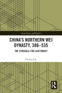 China's Northern Wei Dynasty, 386-535