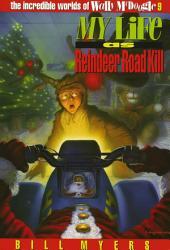 My Life as Reindeer Road Kill