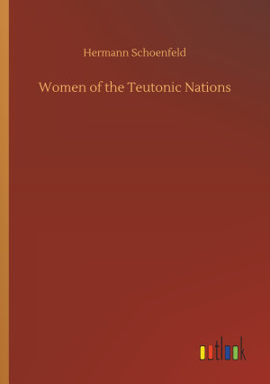 Women of the Teutonic Nations PDF