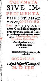 Colymata, seu impedimenta christianae vitae