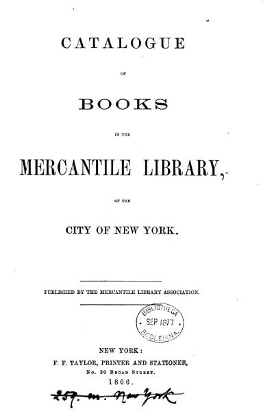 Download Catalogue of books in the Mercantile library Book
