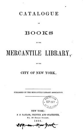 Catalogue of books in the Mercantile library PDF