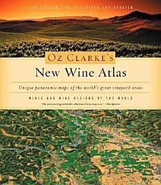 Oz Clarke S New Wine Atlas
