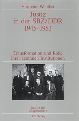 Justiz in der SBZ DDR 1945 1953 PDF