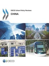OECD Urban Policy Reviews OECD Urban Policy Reviews: China 2015