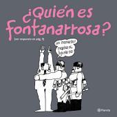 ¿Quién es Fontanarrosa?