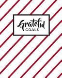 Grateful Goals: Journal Planner (Undated)