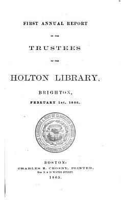 Annual Report of the Trustees of the Holton Library  Brighton PDF