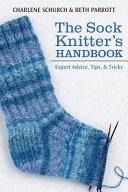 The Sock Knitter s Handbook PDF