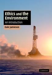 Ethics and the Environment: An Introduction