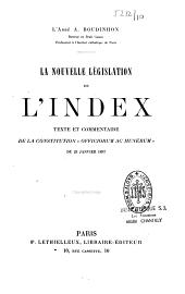 """La nouvelle législation de l'index: texte et commentaire de la constitution """"Officiorum ac munerum"""" du 25 janvier 1897"""