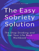 The Easy Sobriety Solution