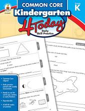 Common Core Kindergarten 4 Today: Daily Skill Practice