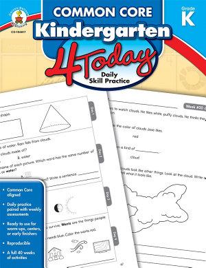 Common Core Kindergarten 4 Today