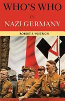 Who s Who in Nazi Germany PDF