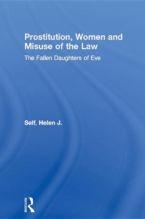 Prostitution  Women and Misuse of the Law PDF