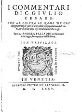 I Commentarii di C. Giulio Cesare