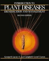 Introduction to Plant Diseases: Identification and Management, Edition 2