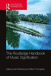 The Routledge Handbook of Music Signification PDF