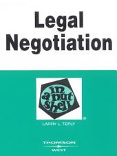 Teply's Legal Negotiation in a Nutshell, 2d: Edition 2