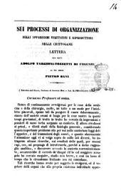 Sui processi di organizzazione delli apparecchi vegetativi e riproduttori delle crittogame lettera del dott. Adolfo Targioni-Tozzetti di Firenze al ch. prof. Pietro Savi