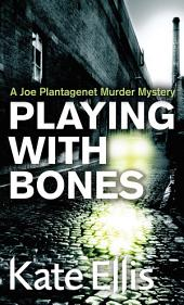 Playing with Bones: Number 2 in series