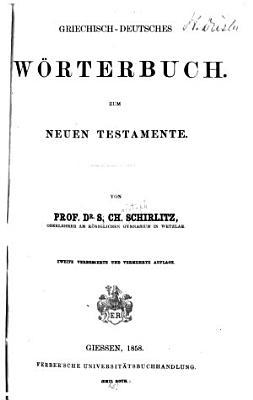 Griechisch deutsches W  rterbuch zum Neuen Testamente PDF