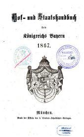 Hof- und Staatshandbuch des Königreichs Bayern: 1867