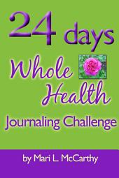24 Days Whole Health Journaling Challenge
