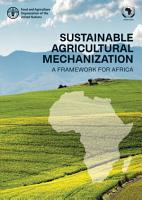 Sustainable Agricultural Mechanization  A Framework for Africa PDF
