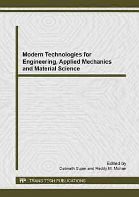 Modern Technologies for Engineering  Applied Mechanics and Material Science PDF