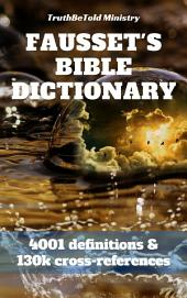 Fausset's Bible Dictionary: 4001 definitions and 130k cross-references