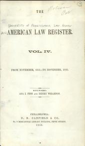 University of Pennsylvania Law Review: Volume 4