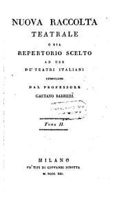 Germanico, Tragedia In Cinque Atti ... Trasportata In Versi Italiana Dal Professore Gaetano Barbieri: 2