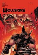 Wolverine by Benjamin Percy Vol. 1