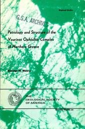 Petrology and Structure of the Vourinos Ophiolitic Complex of Northern Greece