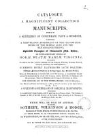 Catalogue of a     collection of manuscripts formed by a gentleman of consummate taste  W  Bragge      which will be sold by auction PDF