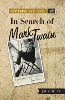 Traveling with Bears  in Search of Mark Twain PDF