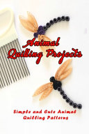 Animal Quilling Projects