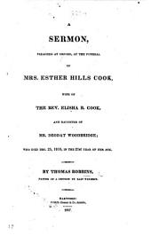 A Sermon [on Matt. vi. 10] preached ... at the funeral of Mrs. E. H. Cook, ... who died Dec. 25, 1816, etc