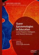 Queer Epistemologies in Education