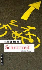 Schrottreif: Kriminalroman