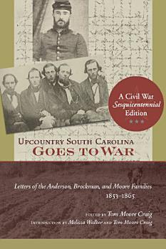 Upcountry South Carolina Goes to War PDF