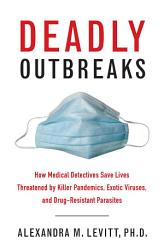 Deadly Outbreaks Book PDF